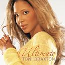 Ultimate Toni Braxton thumbnail