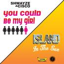 You Could Be My Girl thumbnail