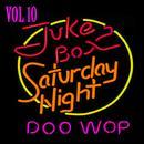 Jukebox Saturday Night Doo Wop Vol 10 thumbnail