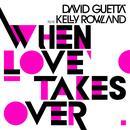 When Love Takes Over (Remixes) thumbnail