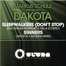 Sleepwalkers (Dont Stop) & Sinners (The Remixes) thumbnail