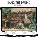 Bang The Drums thumbnail