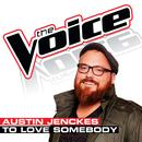 To Love Somebody (The Voice Performance) thumbnail