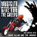 Music To Give You The Creeps: Halloween With Davie Allan & The Arrows thumbnail