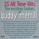 The Exciting Guitars Of Buddy Merrill thumbnail