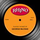 Playlist: The Best Of George McCrae thumbnail