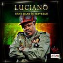 I Just Want To Serve Jah (Single) thumbnail