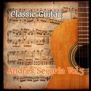 Classic Guitar: Andrés Segovia Vol. 3 thumbnail