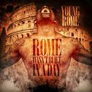 Rome Wasn't Built In A Day (Explicit) thumbnail