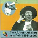 Canciones Del Cine Espanol (1896-1996) thumbnail
