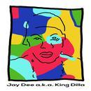 Jay Dee A.K.A. King Dilla thumbnail