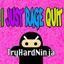 I Just Rage Quit thumbnail