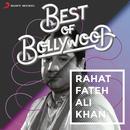 Best Of Bollywood: Rahat Fateh Ali Khan thumbnail