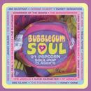 Bubblegum Soul thumbnail