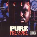 Pure Pressure (Explicit) thumbnail