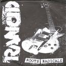 Roots Radicals / I Wanna Riot thumbnail