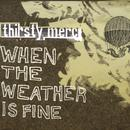 When The Weather Is Fine thumbnail