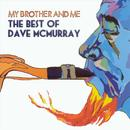 My Brother And Me: The Best Of DavE McMurray thumbnail