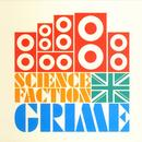 Science Faction: Grime thumbnail