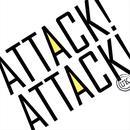 Attack! Attack! (UK) thumbnail