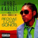 Reggae Love Songs (Raw) (Single) (Explicit) thumbnail