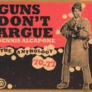 Guns Don't Argue: The Anthology '70-77 thumbnail