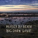 Big Dark Love thumbnail