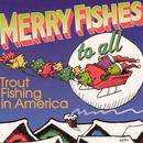 Merry Fishes To All thumbnail