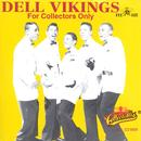 The Dell Vikings For Collectors Only thumbnail