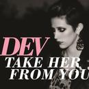 Take Her From You (Single) thumbnail