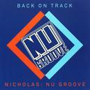 Back On Track: Nicholas Presents Nu Groove thumbnail