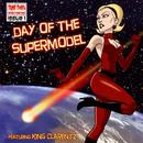 Day Of The Supermodel thumbnail