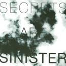 Secrets Are Sinister thumbnail