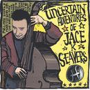 The Uncertain Adventures Of Jace K. Seavers thumbnail