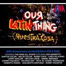 Our Latin Thing (Nuestra Cosa)  thumbnail