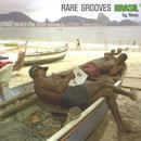 Rare Grooves: Brasil #1 thumbnail