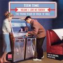 Teen Time: The Young Years Of Rock & Roll Volume 1 thumbnail