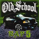 Old School Rap, Vol. 5 thumbnail