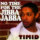 No Time For The Jibba Jabba thumbnail
