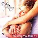 The Way You Hold Me thumbnail