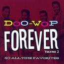 Doo-Wop Forever, Vol. 2 thumbnail