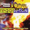 DJ Caliente Presents: 100% Reggaeton thumbnail