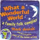 What A Wonderful World: A Family Folk Sampler thumbnail