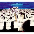 Blame It On Tito thumbnail