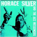Horace Silver And The Jazz Messengers (Remasterd) thumbnail