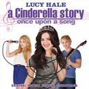 A Cinderella Story - Once Upon A Song (Original Motion Picture Soundtrack) thumbnail