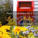 Piano Expressions Vol. 2 - Love Notes - Romantic Songs thumbnail