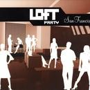 Loft Party: San Francisco thumbnail