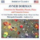 Dorman: Concertos for Mandolin, Piccolo, Piano and Concerto Grosso thumbnail