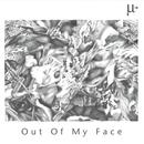 Out Of My Face thumbnail